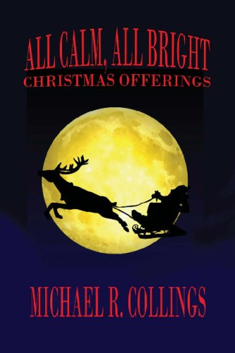 All Calm, All Bright: Christmas Offerings