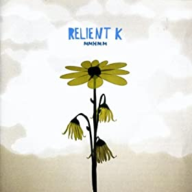 Relient K Be My Escape