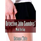 Detective John Saunders' Mind the Gap (Kindle Edition) recently tagged