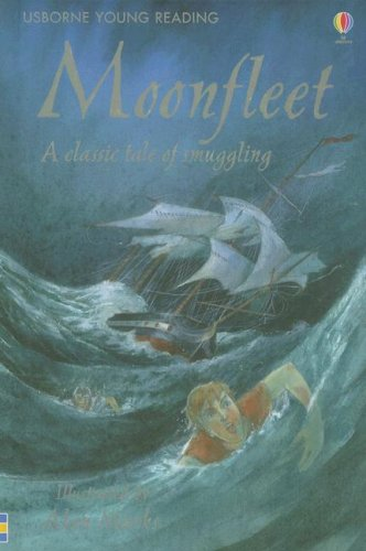 Moonfleet: A Classic Tale of Smuggling (Young Reading Series 3 Gift Books), John Meade Falkner