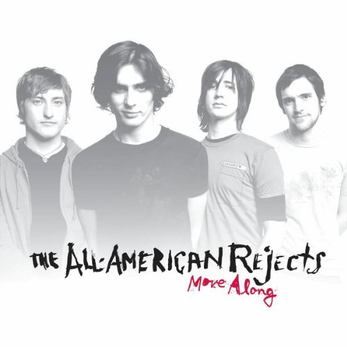 [The All-American Rejects] Move Along