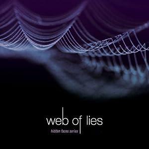 Web of Lies: Hidden Faces Series, Book 4   [Brandilyn Collins]