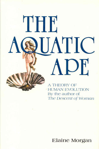 an analysis of the topic of the aquatic ape theory The aquatic ape 225 likes as summarized beautifully by elaine morgan, a groundbreaking theory regarding the evolution of humans originally proposed by.