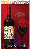 Done With Men Forever (Clairmont Series Book 2)
