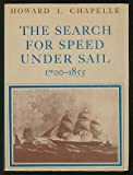 img - for The search for speed under sail, 1700-1855, book / textbook / text book