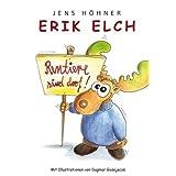 Erik Elch: Rentiere sind doof