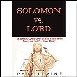 Solomon vs. Lord   Paul Levine