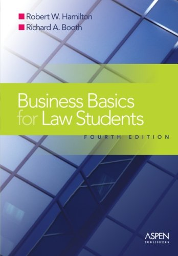 Business Basics for Law Students: Essential Concepts and...