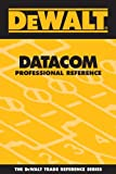 DEWALT Data Communications Professional Reference - 0975970933