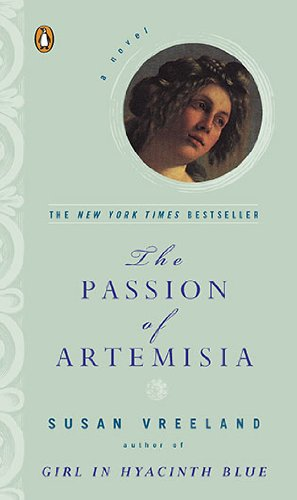 The Passion of Artemesia by Susan Vreeland