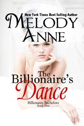 The Billionaire's Dance (Billionaire Bachelors - Book 2)