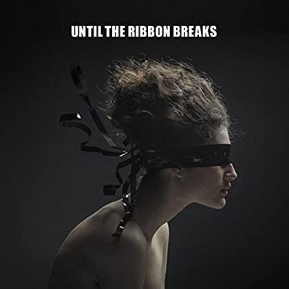 Until The Ribbon Breaks - A Lesson Unlearnt