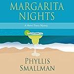 Margarita Nights: A Sherri Travis Mystery, Book 1 | Phyllis Smallman