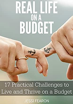 to Live and Thrive on a Budget eBook: Jessi Fearon: Kindle Store