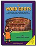 Word Roots  Level A: Learning the Building Blocks of Spelling and Vocabulary