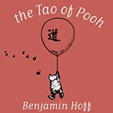 The Tao of Pooh Audiobook by Benjamin Hoff Narrated by Simon Vance