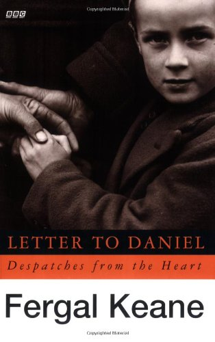 Letter To Daniel Tie In: Despatches From The Heart (BBC)