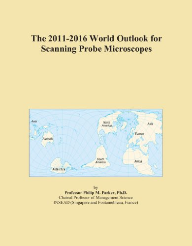 The 2011-2016 World Outlook For Scanning Probe Microscopes