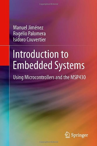 Download Introduction To Embedded Systems Using Microcontrollers And The Msp430 Rogelio Palomera Pdf Sismittsale