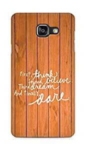 AMEZ think belive dream dare Back Cover For Samsung Galaxy A5 (2016 EDITION)