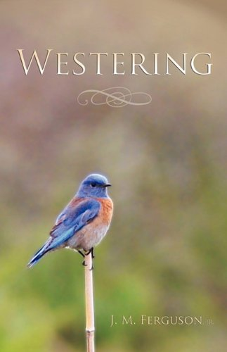 Westering: A Novel in Stories