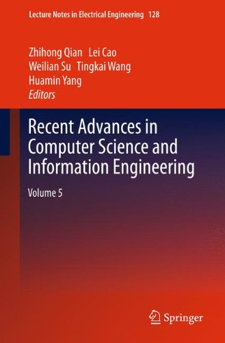 Recent Advances In Computer Science And Information Engineering: Volume 5 (Lecture Notes In Electrical Engineering)