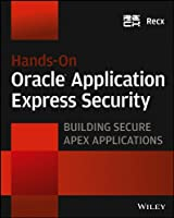 Hands-On Oracle Application Express Security Front Cover