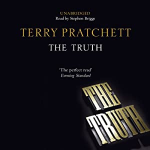 The Truth: Discworld, Book 25 | [Terry Pratchett]