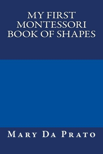 My First Montessori Book of Shapes