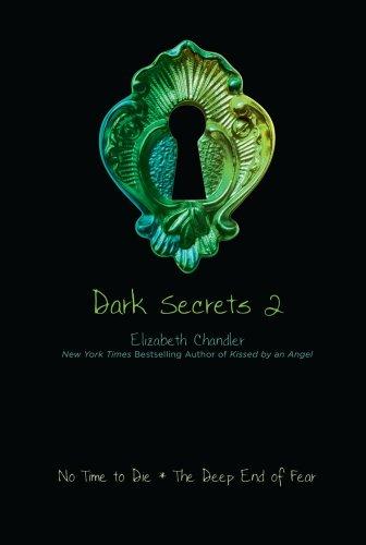 Elizabeth Chandler - Dark Secrets 2
