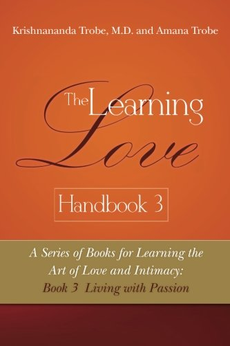 the-learning-love-handbook-3-living-with-passion-volume-3