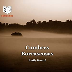 Cumbres Borrascosas [Wuthering Heights] | [Emily Brontë]