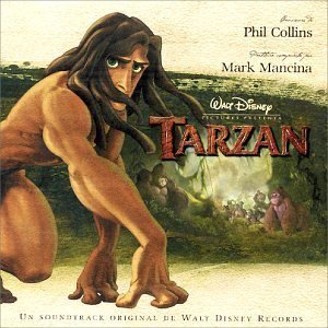 Phil Collins - Tarzan: An Original Walt Disney Records Soundtrack - Zortam Music