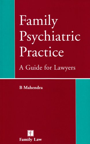 Family Psychiatric Practice: A Guide for Lawyers