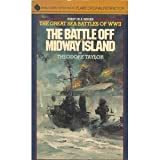 The Battle Off Midway Island (The Great Battles of World War II)