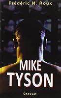 MIKE TYSON. : Un cauchemar américain