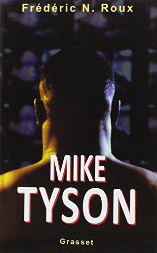 MIKE TYSON. : Un cauchemar americain