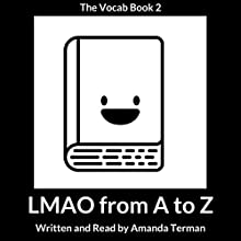 LMAO from A to Z: Vocab Series, Book 2 Audiobook by Amanda Terman Narrated by Amanda Terman