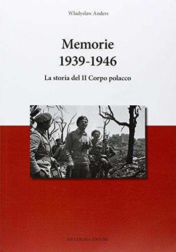 memorie-1936-1946-la-storia-del-il-corpo-polacco