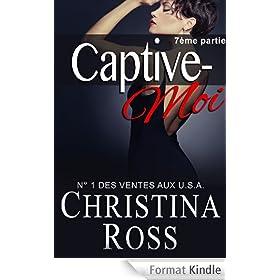 Captive-Moi (7�me partie)