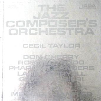 The Jazz Composer's Orchestra (2 record box set, text and photo booklet included) by Michael Mantler, Roswell Rudd, Pharoah Sanders, Larry Coryell, Gata Barbieri Don Cherry and Jimmy Knepper, Reggie Workman Charlie Haden