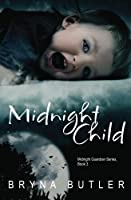 Midnight Child (Midnight Guardian Series, Book 3)