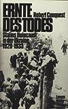 Ernte des Todes. Stalins Holocaust in der Ukraine 1929 - 1933 (3784421695) by Robert Conquest