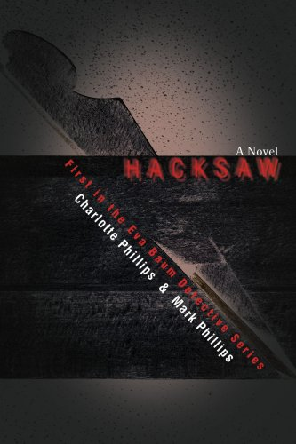 Hacksaw: First In The Eva Baum Detective Series