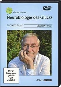 Neurobiologie des Glücks, DVD Gerald Hüther