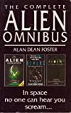 The Complete Alien Omnibus (0751506672) by Alan Dean Foster