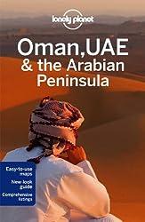 Oman, UAE & Arabian Peninsula (Country Regional Guides)