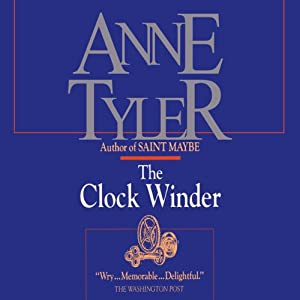 The Clock Winder | [Anne Tyler]