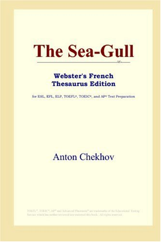 The Sea-Gull (Webster's French Thesaurus Edition)