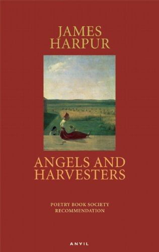 Angels and Harvesters, James Harpur